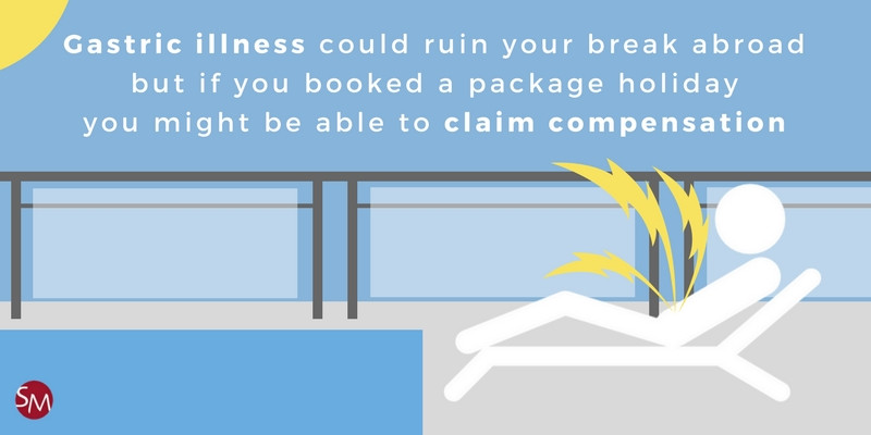 Claim compensation for holiday gastric illness